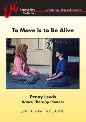 TO MOVE IS TO BE ALIVE Penny Lewis • Dance Therapy Pioneer